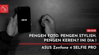 THE BEST SELFIE SMARTPHONE? - ASUS ZENFONE 4 SELFIE PRO