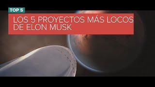 Los 5 proyectos más locos de Elon Musk