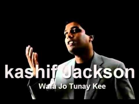 kashif Jackson - Wafa Jo Tunay Kee