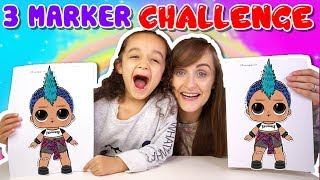 3 MARKER CHALLENGE | LOL SURPRISE SERIES 3 WAVE 2 CONFETTI POP | KID VS PARENT