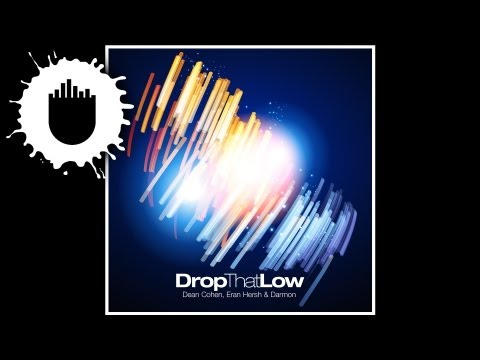 Dean Cohen, Eran Hersh & Darmon - Drop That Low (Cover Art)