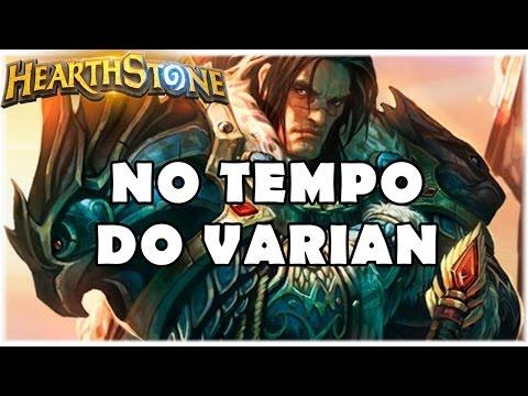HEARTHSTONE - NO TEMPO DO VARIAN! (PADRÃO TEMPO WARRIOR)