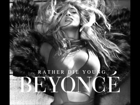 Beyonce Knowles - Rather Die Young