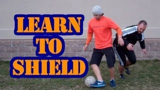 How to Shield a Soccer Ball - Online Soccer Academy