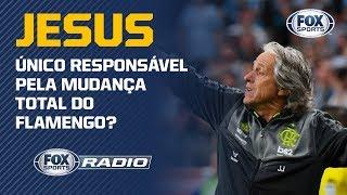 """JESUS É O ÚNICO RESPONSÁVEL PELA MUDANÇA TOTAL NO FLAMENGO? """"FOX Sports Rádio"""" debateu"""