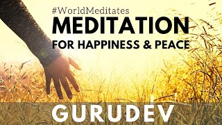 Meditation For Happiness and Peace with Gurudev (11.07.2020 - Noon)
