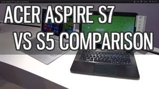 Acer Aspire S7 vs Aspire S5 quick comparison - top ultrabooks
