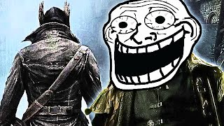 Bloodborne FUNNY MOMENTS! (Hilarious Gameplay)