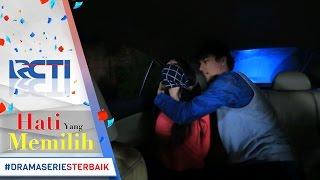 HATI YANG MEMILIH - Masih Saja Gangguin Putri  Mike Akhirnya Culik Putri [6 Mei 2017]