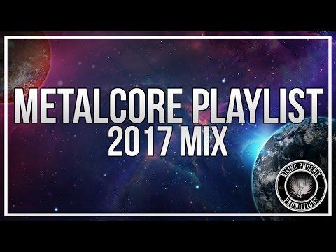 Metalcore Playlist | 2017 Mix