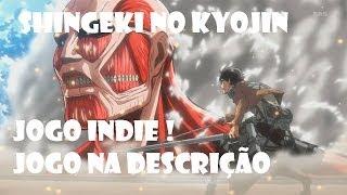 Game | Jogo do Shingeki no Kyojin! Attack on Titan Apresentação Jogo na descrição do video | Jogo do Shingeki no Kyojin! Attack on Titan Apresentaçao Jogo na descriçao do video
