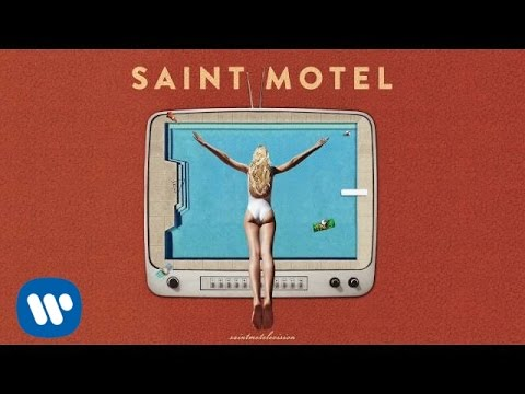 Saint Motel - Local Long Distance Relationship La2Ny