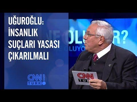 Orhan Uğuroğlu: İnsanlık suçları yasası çıkarılmalı