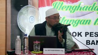 Kajian Umum: Menangkal Radikalisme Dan Aliran Sesat - Ustadz Agus Hasan Bashori