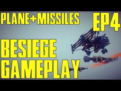 PLANE + MISSILES! - Besiege Gameplay Episode 4