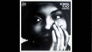 Watch Roberta Flack Just Like A Woman video