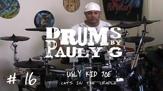 Ugly Kid Joe - Cats In The Cradle (Drum cover) by Paul Gherlani