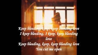 Bleeding Love - Leona Lewis (lyrics)