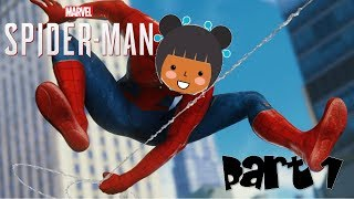 MY SPIDEY SENSES ARE TINGLING - THIS GAME IS TOO COOL!   || Spider-Man PS4 Pt. 1