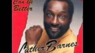 Watch Luther Barnes What More Can I Do video
