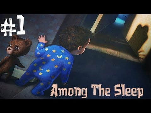 Among The Sleep. Прохождение. Часть 1 (День Рождения Педобир)