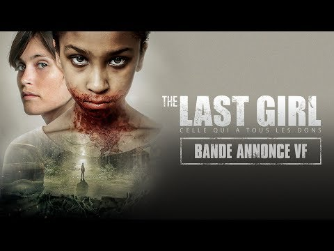 The Last Girl - Celle qui a tous les dons : Bande-annonce VF streaming vf