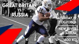 IFAF EUROPEAN CHAMPIONSHIP QUALIFIER GREAT BRITAIN vs RUSSIA