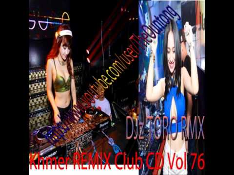 Sex On The Beach Khmer Remix Club Cd Vol 76djz Toro Edit video
