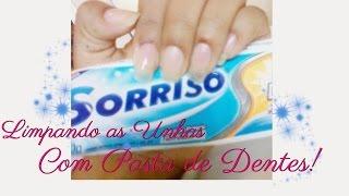 Unhas limpinhas com Pasta de Dentes!!!