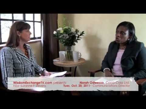 Wisdom Exchange TV with host Suzanne F Stevens presents: Norah Odwesso | PR Coca-Cola Company Africa