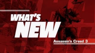 Assassin's Creed 3's Biggest Changes - What's New