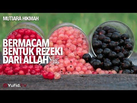 Mutiara Hikmah: Bermacam Bentuk Rezeki Dari Allah - Ustadz DR Sofyan Fuad Baswedan, MA