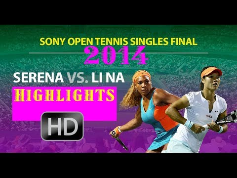 HD)Serena Williams Vs. Li Na Miami*Sony Open 2014*Highlights!