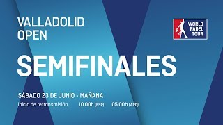 Semifinales - Mañana - Valladolid Open 2018 - World Padel Tour