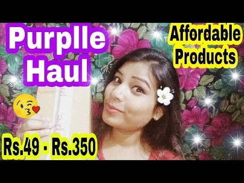 Purplle Haul || Rs.49 - Rs.350 || Best Affordable Makeup & Skincare Products in India ||