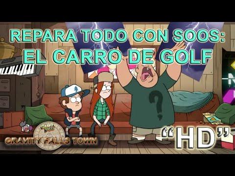 Gravity Falls - Repara todo con Soos: El Carro de Golf - Español Latino (HD)