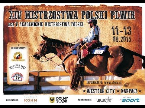 XIV Mistrzostwa Polski Polskiej Ligi Western I Rodeo -transmisja Cz. 1