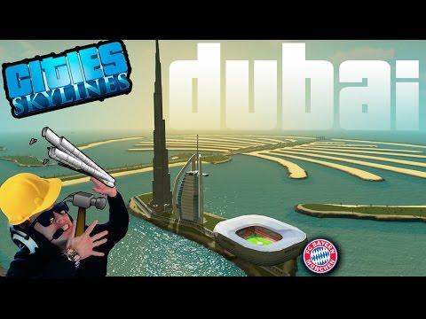 Dubai, Acapulco, Estadio del Bayern... todo en un juego | Cities Skylines Mods