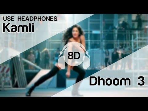 Kamli 8D Audio Song - Dhoom 3 | Katrina Kaif | Aamir Khan | Sunidhi Chauhan | Pritam