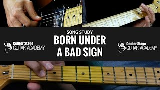 Born Under A Bad Sign Guitar Lesson Albert King Easy Blues