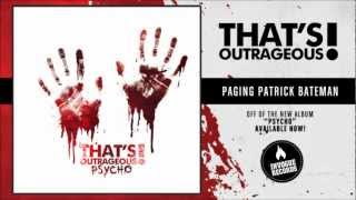 Watch Thats Outrageous Paging Patrick Bateman video