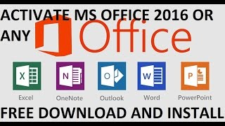 How to Download, Install and Activate MS OFFICE 2016 , 2013 , All Versions