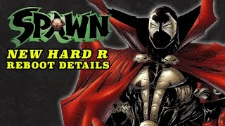 New Details on the Darker R-Rated SPAWN Reboot!