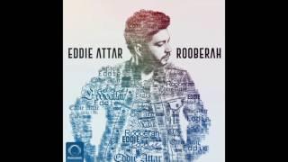 "Eddie Attar - ""Rooberah"" OFFICIAL AUDIO"