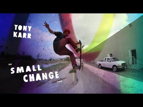 Tony Karr, Small Change Part
