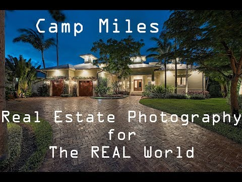Camp Miles Online - Real Estate Photography for The REAL World