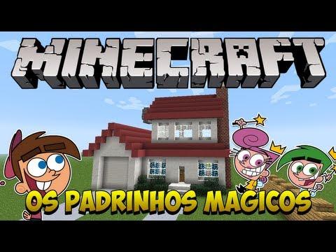 Minecraft: Construindo a casa dos Padrinhos Mágicos