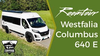 Wohnmobile Roomtour  2018 - Westfalia Columbus 640 E