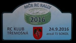 MCR - RC Rally Tremosna - RC Rally 2016