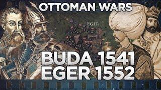 Ottoman Wars - Siege of Buda 1541 and Eger 1552 DOCUMENTARY